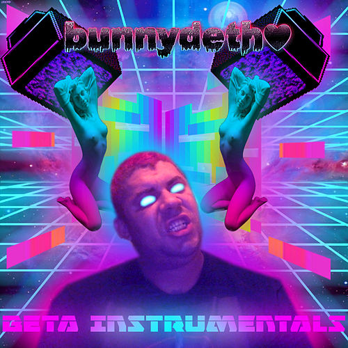 Bunnydeth♥  Beta Instrumentals van Bunnydeth♥