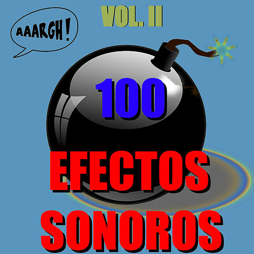 100 Efectos Sonoros, Vol. Ii by D.R.