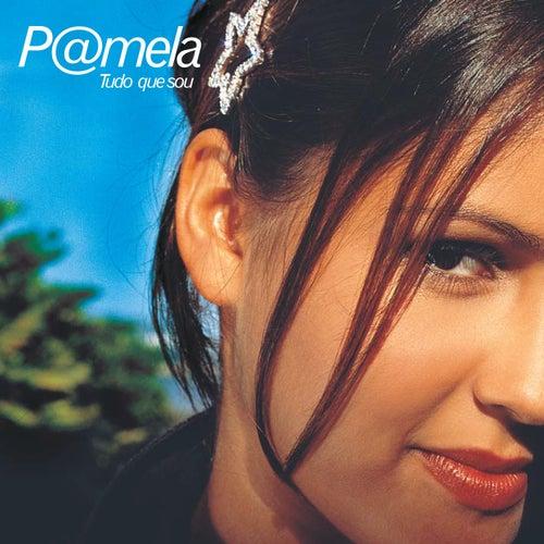Tudo Que Sou de Pamela