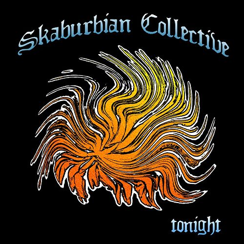 Tonight by Skaburbian Collective
