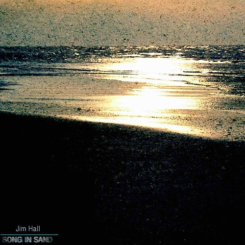 Song in Sand de Jim Hall