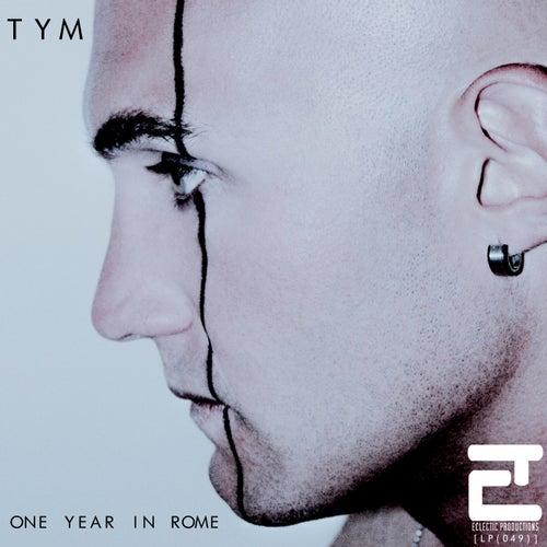 One Year in Rome de Tym