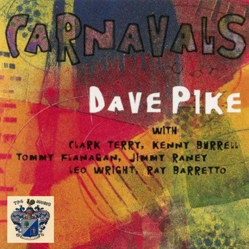 Carnavals de Dave Pike
