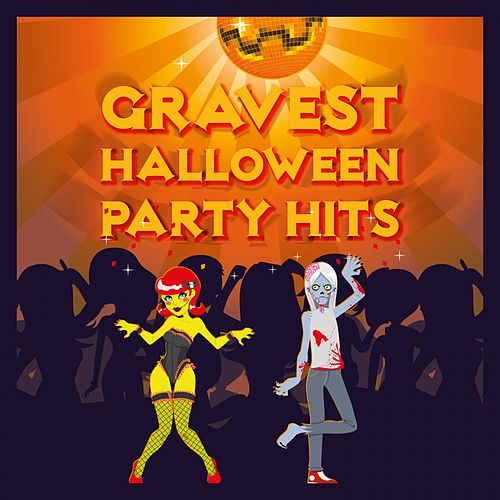 Gravest Halloween Party Hits von Various Artists