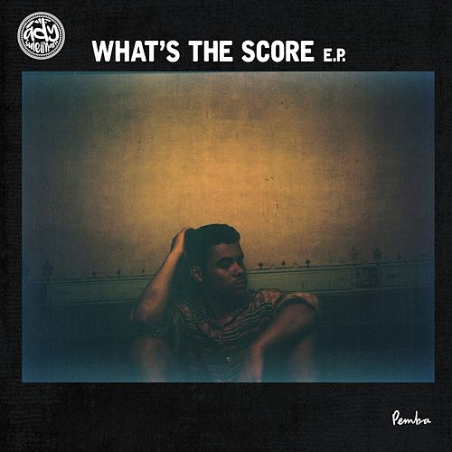 What's The Score (Remixes) by Ady Suleiman