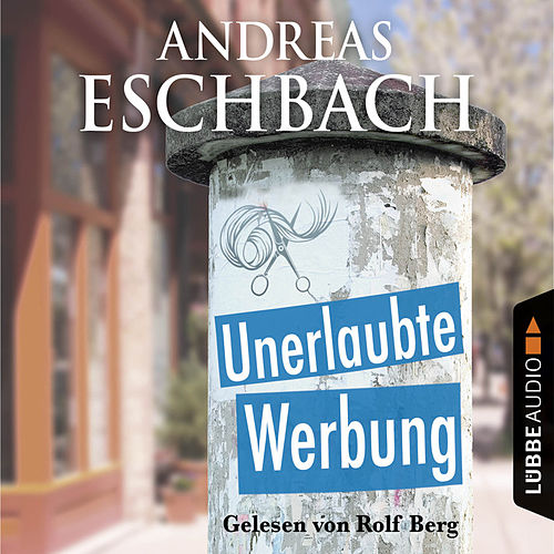 Unerlaubte Werbung - Kurzgeschichte von Andreas Eschbach