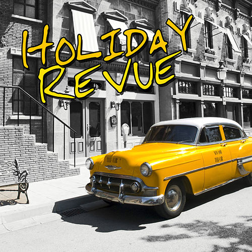 Holiday Revue (Live) by Various Artists