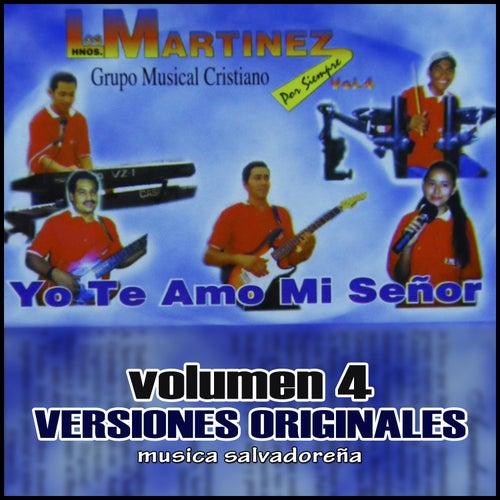 Yo Te Amo Mi Señor, vol. 4 de Los Hermanos Martinez de El Salvador
