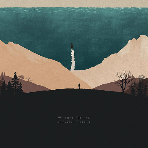Departure Songs by We Lost The Sea