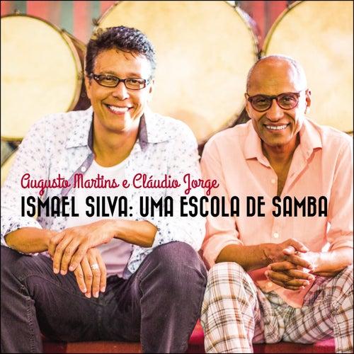 Ismael Silva, uma Escola de Samba by Augusto Martins e Claudio Jorge