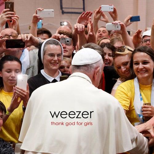Thank God for Girls von Weezer