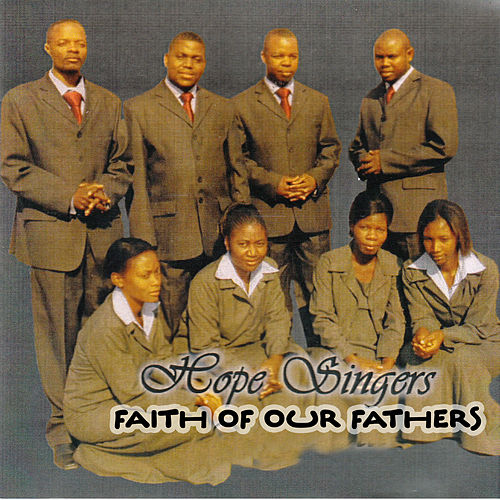 Faith of Our Fathers von The Hope Singers