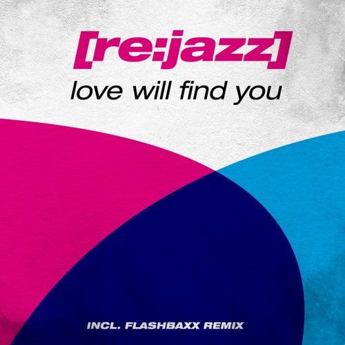 Love Will Find You de [re:jazz]