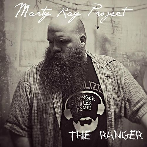 The Ranger von Marty Ray Project