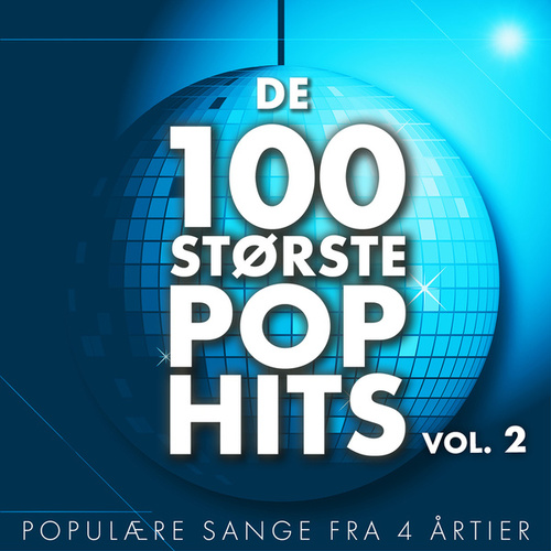 De 100 Største Pop Hits (Vol. 2) by Various Artists