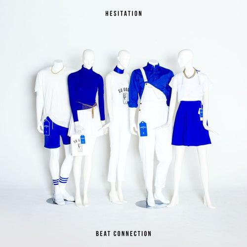 Hesitation de Beat Connection