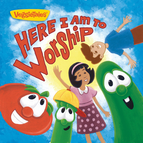 Here I Am To Worship by VeggieTales