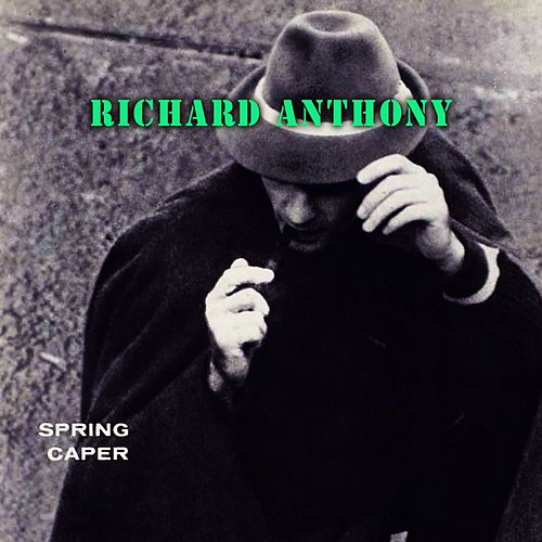 Spring Caper by Richard Anthony
