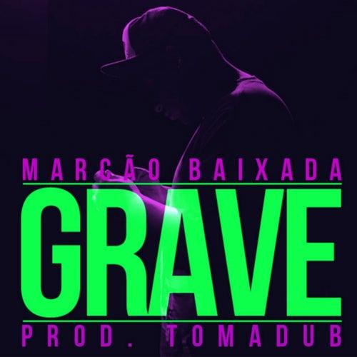 Grave by Marcão Baixada