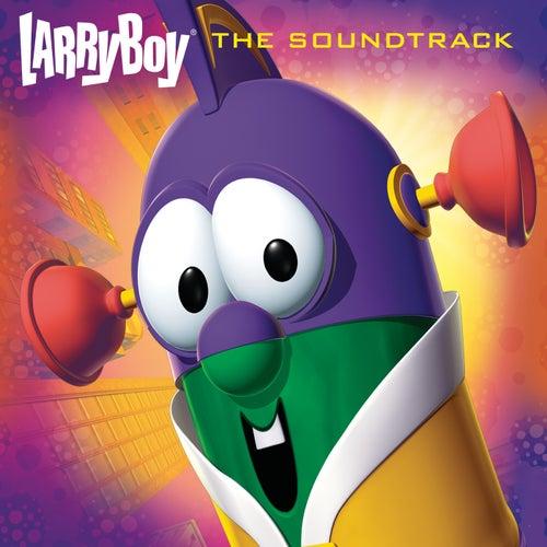 LarryBoy (Original Motion Picture Soundtrack) by VeggieTales