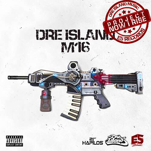 M16 - Single by Dre Island