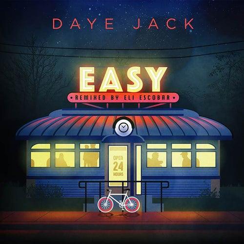 Easy (Remixed by Eli Escobar) de Daye Jack