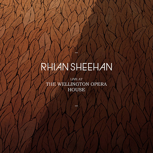 Live at the Wellington Opera House by Rhian Sheehan