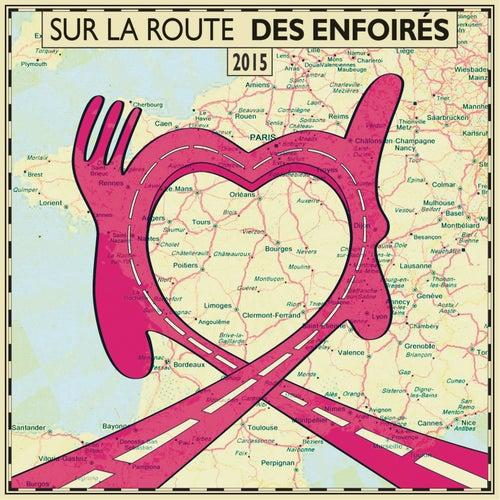 Sur la route des Enfoirés (Live) von Les Enfoirés
