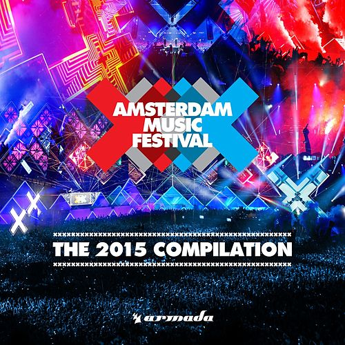 Amsterdam Music Festival - The 2015 Compilation by Various Artists