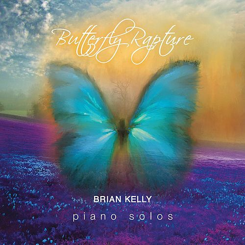 Butterfly Rapture by Brian Kelly