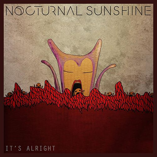 It's Alright (Remixes) by Nocturnal Sunshine