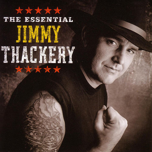 The Essential Jimmy Thackery by Jimmy Thackery