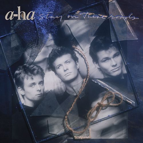 Stay On These Roads (Deluxe Edition) by a-ha
