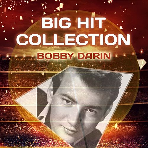 Big Hit Collection by Bobby Darin
