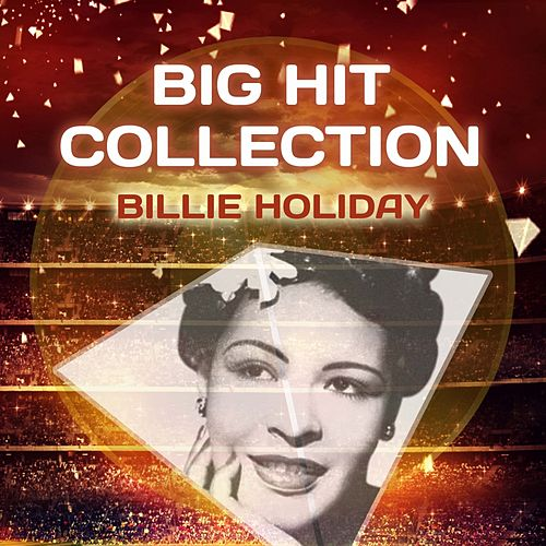 Big Hit Collection by Billie Holiday