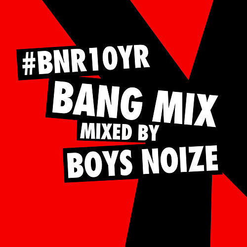 BNR10YR Bang Mix de Various Artists