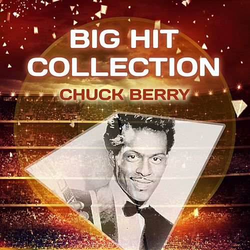 Big Hit Collection by Chuck Berry