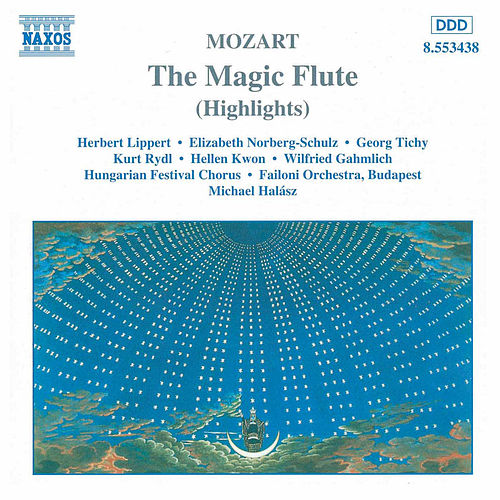 The Magic Flute (Highlights) von Wolfgang Amadeus Mozart