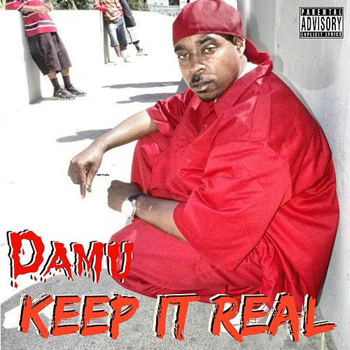 Keep It Real - Single von Damu
