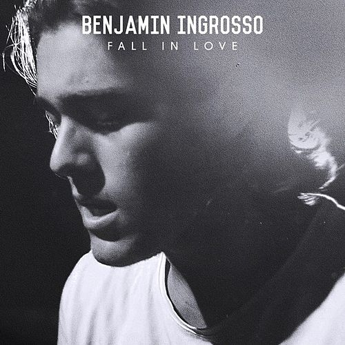 Fall In Love - Single von Benjamin Ingrosso