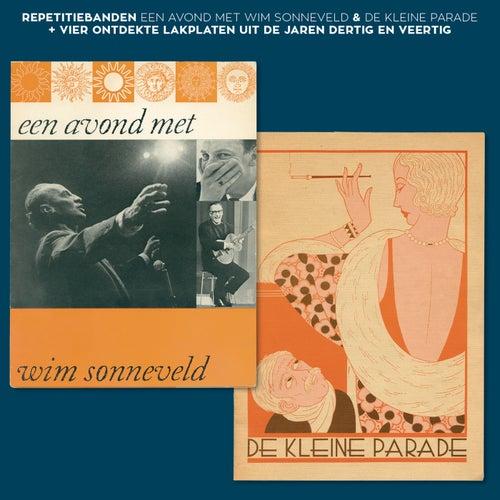 Repetitiebanden - Een Avond Met Wim Sonneveld & De Kleine Parade  + Vier Ontdekte Lakplaten Uit De Jaren Dertig En Veertig de Wim Sonneveld