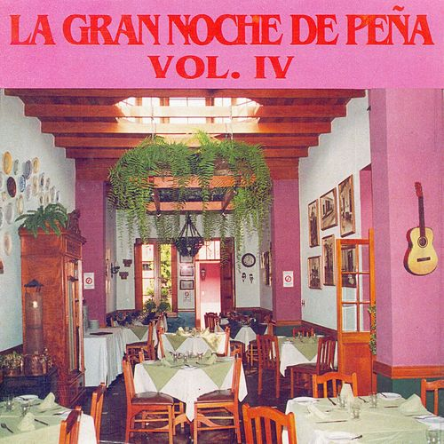 La Gran Noche de Peña, Vol. 4 de Various Artists