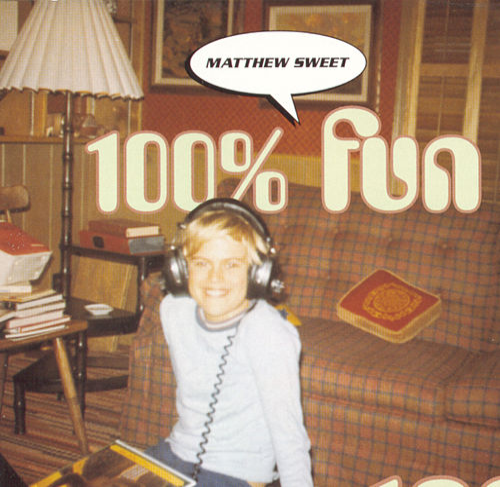 100% Fun by Matthew Sweet