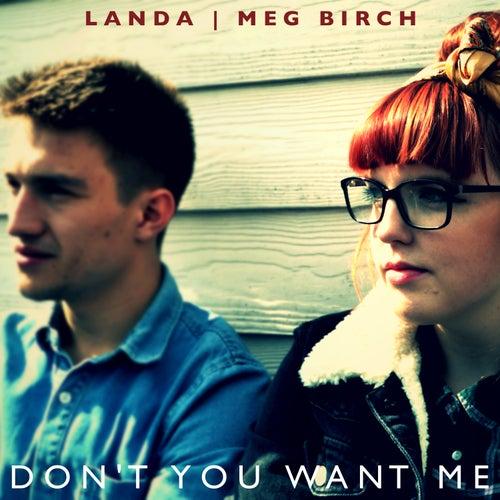 Don't You Want Me de Meg Birch