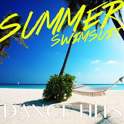 Summer Swimsuit Dance Hits - EP by Various Artists