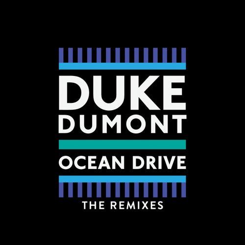 Ocean Drive (Remixes) de Duke Dumont