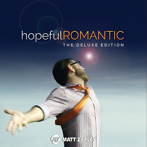 hopefulROMANTIC (The Deluxe Edition) van Matt Zarley