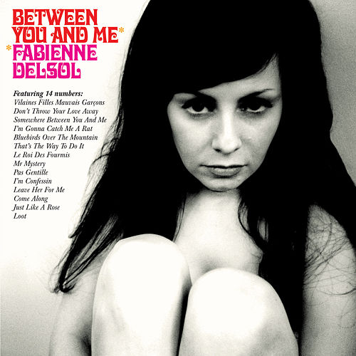 Between You And Me de Fabienne DelSol
