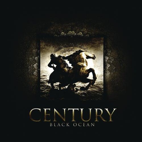 Black Ocean von Century (metal)