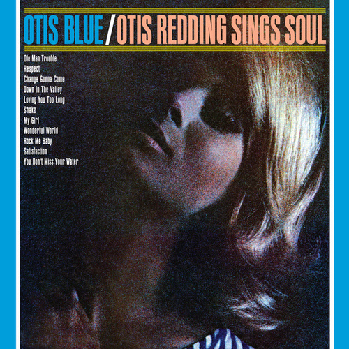 Otis Blue: Otis Redding Sings Soul (Collector's Edition) von Otis Redding
